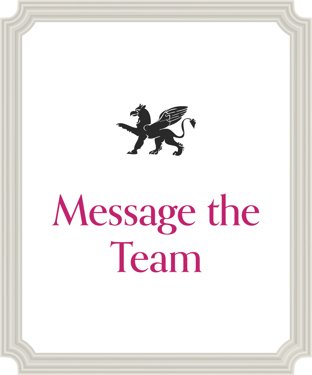 Message our Team